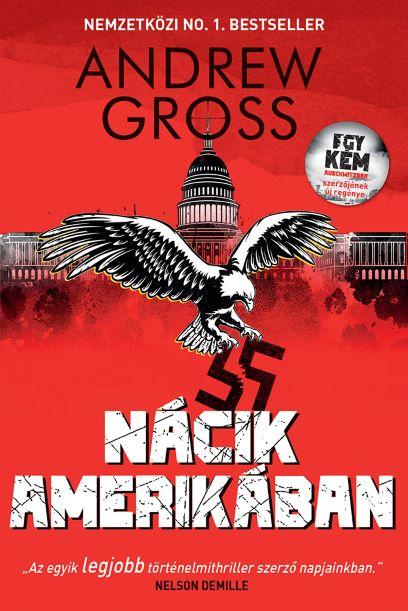 Andrew Gross - Nácik Amerikában