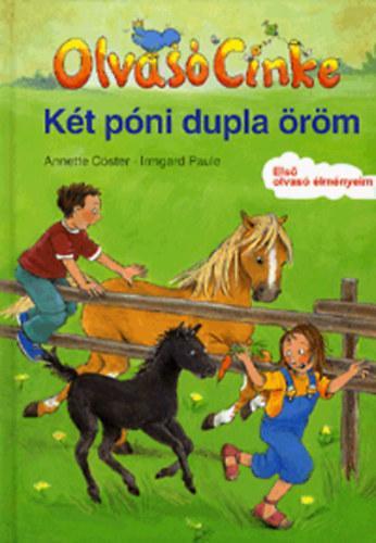 Annette Cöster - Két póni dupla öröm - olvasó cinke