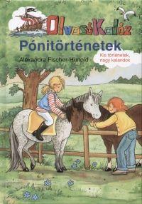 Alexandra Fischer-Hunold - Pónitörténetek OlvasóKalóz