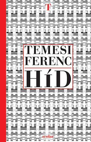 Temesi Ferenc - Híd