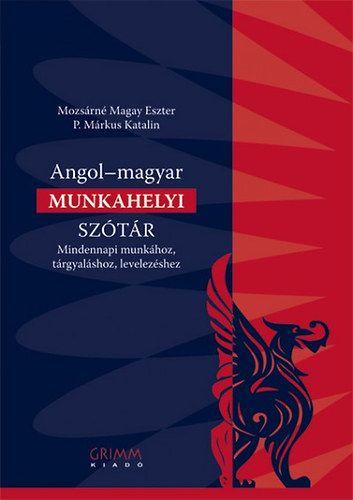 Mozsárné Magay Eszter - Angol-magyar munkahelyi szótár