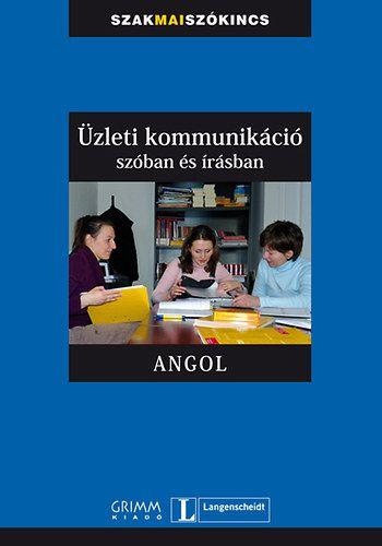 Mozsárné Magay Eszter - Üzleti kommunikáció szóban és írásban - Angol