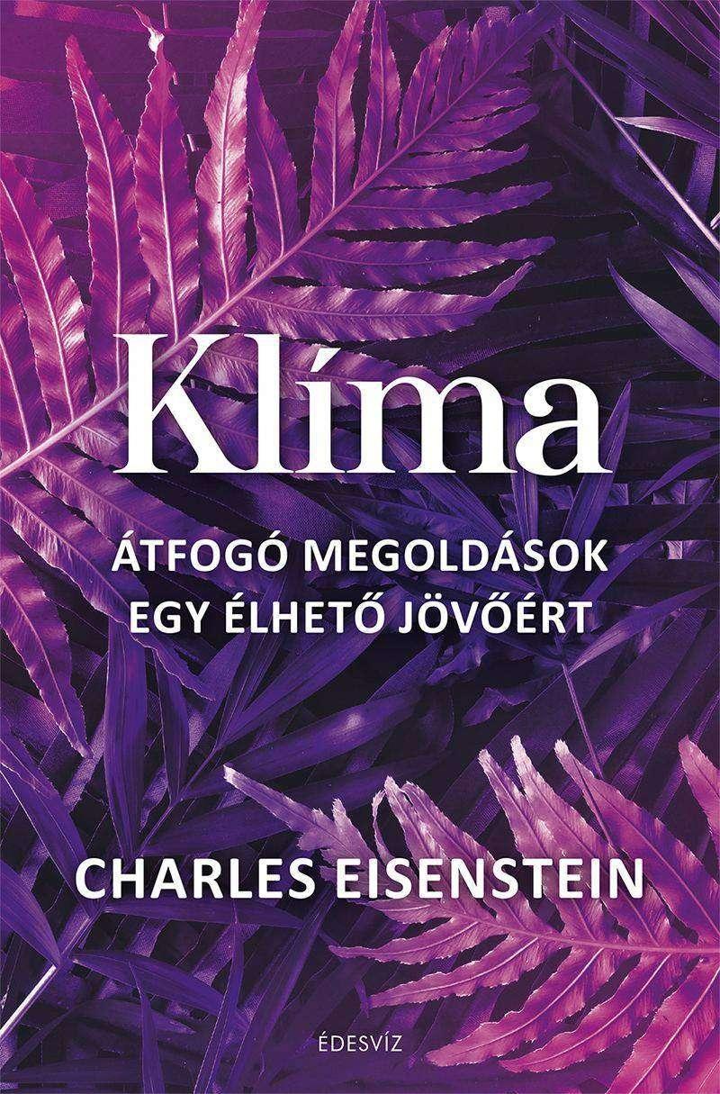 Charles Eisenstein - Klíma