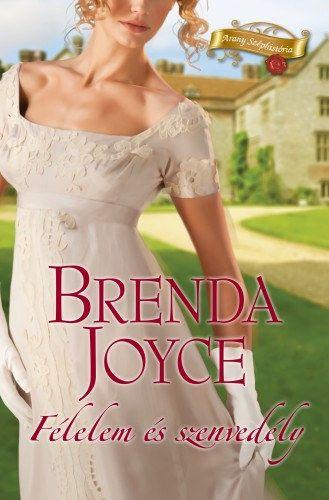 Brenda Joyce - Félelem és szenvedély