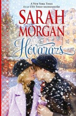 Sarah Morgan - Hóvarázs