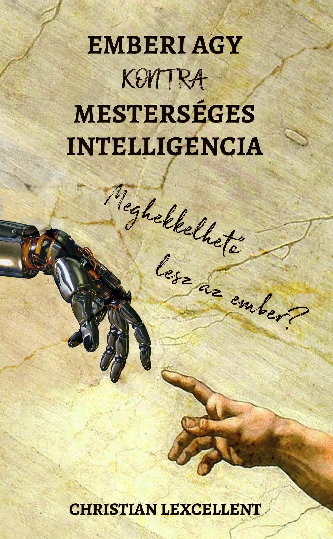 Christian Lexcellent - Emberi agy KONTRA mesterséges intelligencia