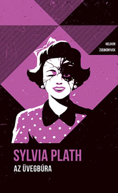 Sylvia Plath - Az üvegbúra - Helikon Zsebkönyvek 91.