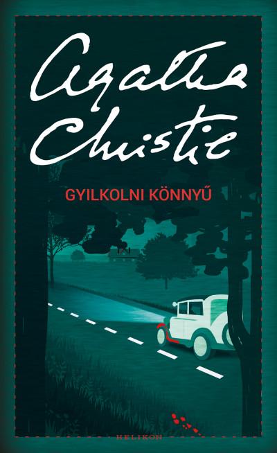 Agatha Christie - Gyilkolni könnyű