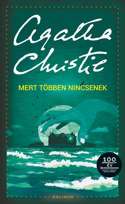 Agatha Christie - Mert többen nincsenek