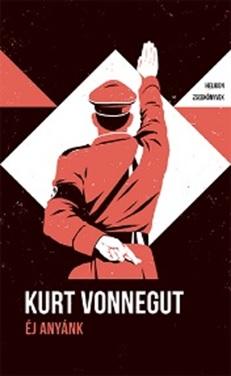 Kurt Vonnegut - Éj anyánk – Helikon Zsebkönyvek 103.
