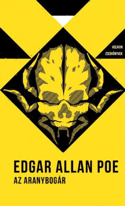Edgar Allan Poe - Az aranybogár - Helikon zsebkönyvek 10.