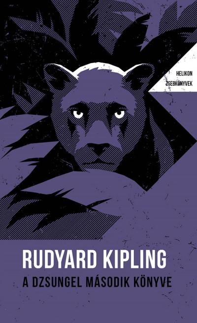 Rudyard Kipling - A dzsungel második könyve - Helikon Zsebkönyvek 102.