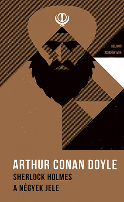 Sir Arthur Conan Doyle - Sherlock Holmes - A négyek jele - Helikon zsebkönyvek 28.