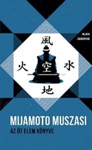 Mijamoto Muszasi - Az öt elem könyve – Helikon Zsebkönyvek 61.
