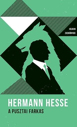 Hermann Hesse - A pusztai farkas – Helikon Zsebkönyvek 30.