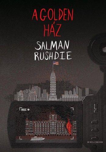 Salman Rushdie - A Golden-ház
