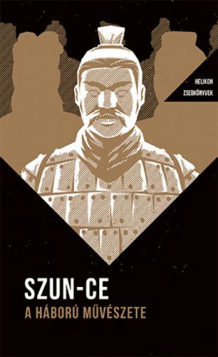 Szun-Ce - A háború művészete - Helikon Zsebkönyvek 7.