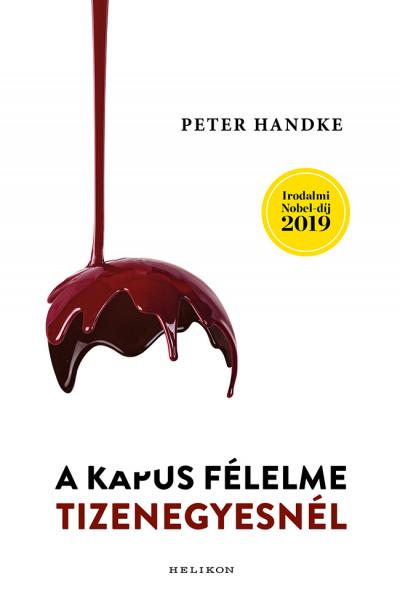 Peter Handke - A kapus félelme tizenegyesnél