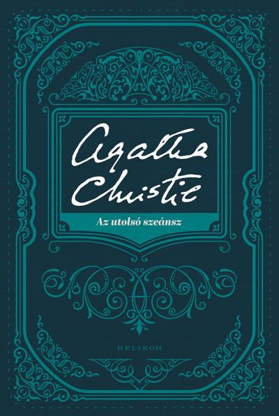 Agatha Christie - Az utolsó szeánsz
