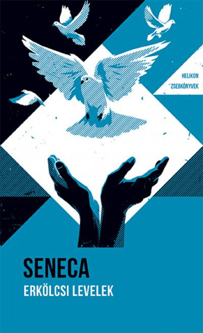 Lucius Annaeus Seneca - Erkölcsi levelek - Helikon zsebkönyvek 78.