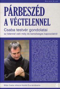 Böjte Csaba - Párbeszéd a végtelennel