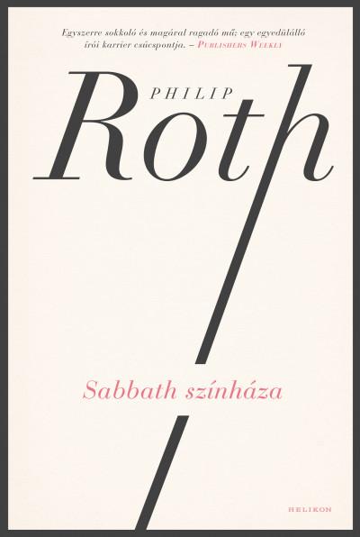 Philip Roth - Sabbath színháza