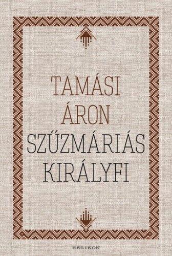 Tamási Áron - Szűzmáriás királyfi
