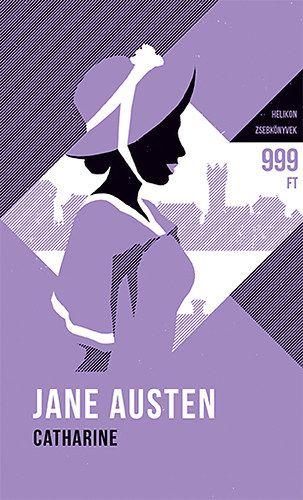 Jane Austen - Catharine - Helikon zsebkönyvek 14.