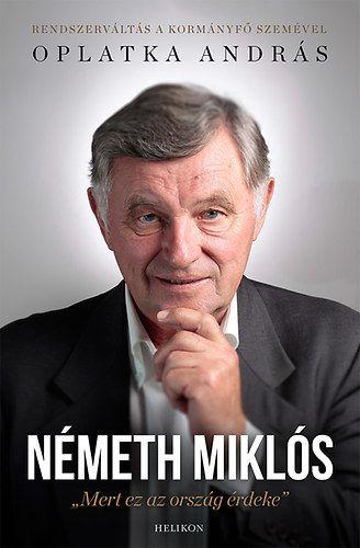 Oplatka András - Németh Miklós