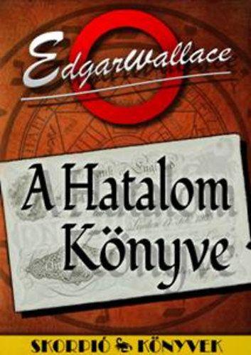 Wallace Edgar - A Hatalom Könyve
