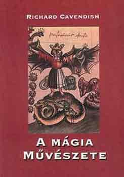 Richard Cavendish - A mágia művészete