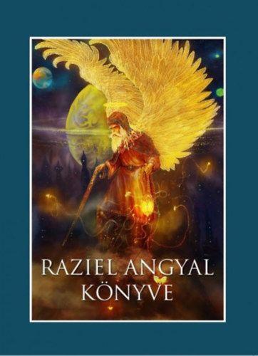 Fraternitas Mercurii Hermetis - Raziel angyal könyve