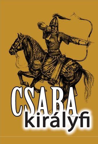 Válogatás - Csaba királyfi
