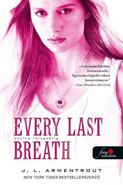 Every Last Breath - Utolsó lélegzetig - Komor elemek 3.