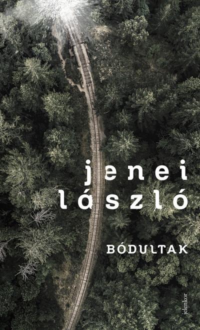 Jenei László - Bódultak