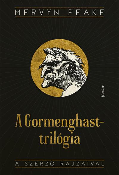 Mervyn Peake - A Gormenghast-trilógia - Titus Groan, Gormenghast, A magányos Titus, Fiú a sötétben