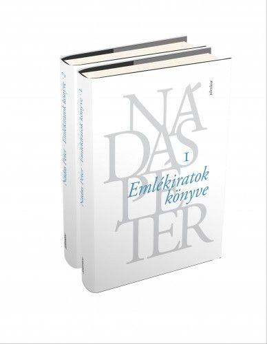 Nádas Péter - Emlékiratok könyve I.-II.