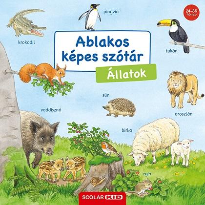 Susanne Gernhäuser - Ablakos képes szótár - Állatok