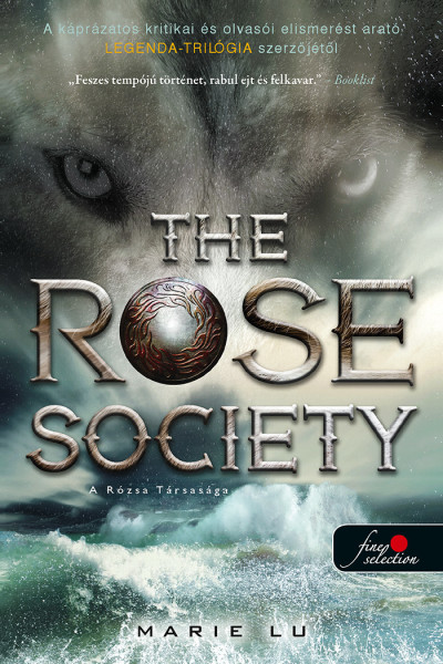 Marie Lu - The Rose Society - A Rózsa Társasága