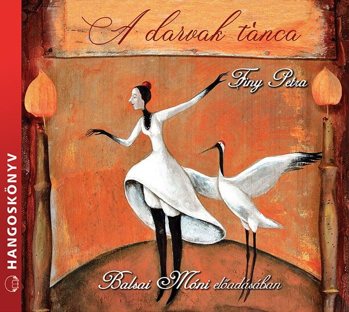 Finy Petra - A darvak tánca - Hangoskönyv