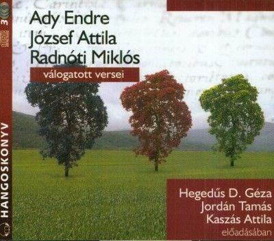 József Attila - Ady Endre, József Attila, Radnóti Miklós válogatott versei - Hangoskönyv (3 CD)