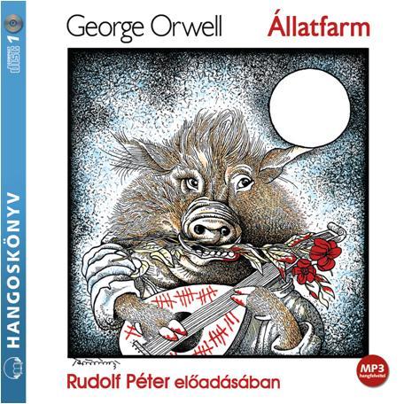 George Orwell - Állatfarm - Hangoskönyv