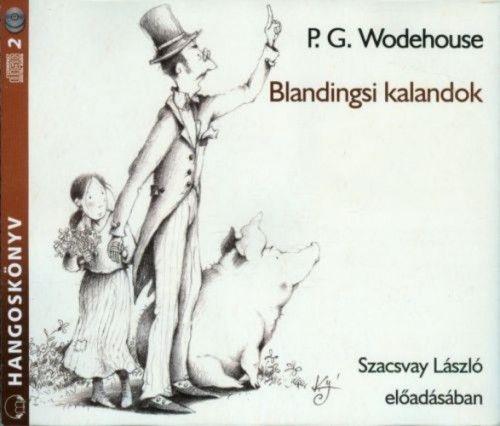 P. G. Wodehouse - Blandingsi kalandok - Hangoskönyv