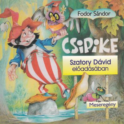 Fodor Sándor - Csipike - Hangoskönyv
