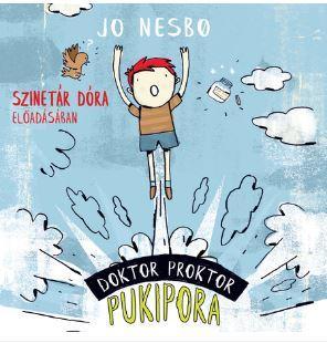 Jo Nesbø - Doktor Proktor pukipora - Hangoskönyv