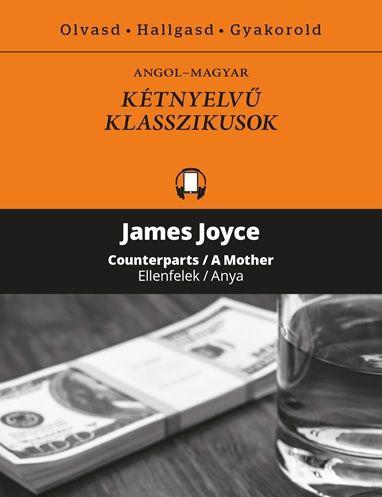 James Joyce - Ellenfelek - Counterparts