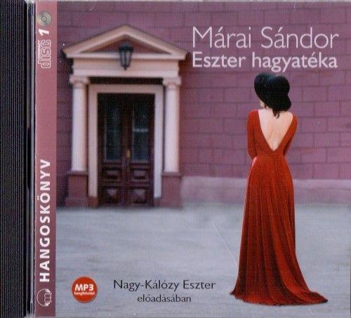 Márai Sándor - Eszter hagyatéka - Hangoskönyv - Mp3
