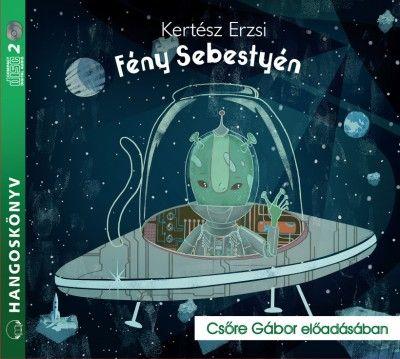 Kertész Erzsi - Fény Sebestyén - Hangoskönyv