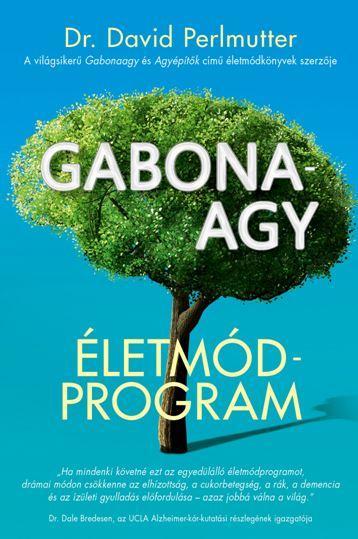 David Perlmutter - Gabona-agy Életmódprogram