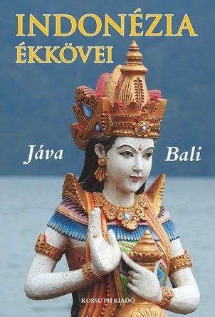 Csák Erika - Indonézia ékkövei